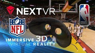 Be the Virtual Viewer of NBA Games with NextVR
