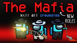 Among Us but with 3 NEW 11,700 IQ MAFIA ROLES... (custom mod)