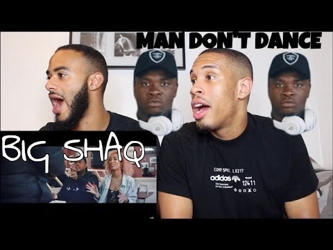 BIG SHAQ - MAN DON'T DANCE (OFFICIAL MUSIC VIDEO) - REACTION!