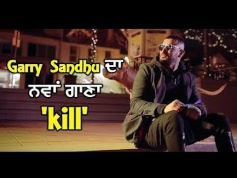 Kill (WhatsApp status) | Garry Sandhu |...