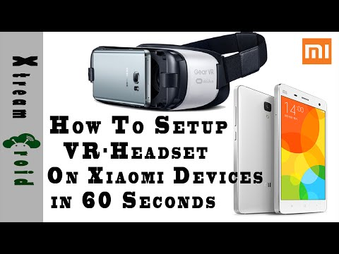 Setup VR-Headset On Xiaomi Devices Within 60 Seconds (How To)