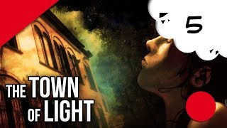 🔴🎮 The town of Light - pc - 05 🔚