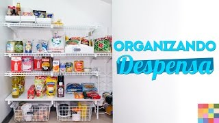 Despensa Organizada – Como organizar + Quadro lista de compras DIY
