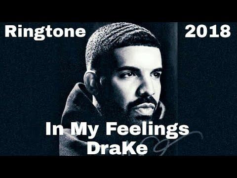 [Ringtone] In My Feelings - Drake(Kiki Do You Love me)
