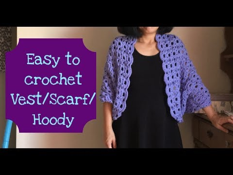Easy to crochet Vest/Scarf/Hoody