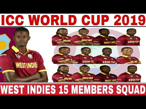 ICC WORLD CUP 2019 WEST INDIES TEAM SQUAD ANNOUNCED | WEST INDIES 15 MEMBERS TEAM SQUAD FOR WC 2019