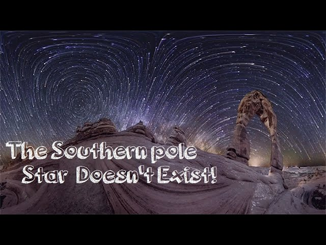15. The Southern Pole Star Doesn't Exist
