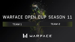 WARFACE - OPEN CUP SEASON 11 - MOSCOW LAN STREAM