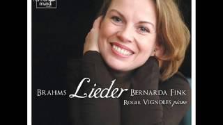 Bernarda Fink - Roger Vignoles : Brahms, Lieder