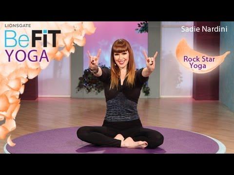 Rock Star Yoga: Sadie Nardini- BeFit Yoga