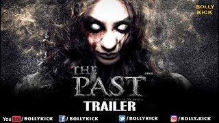 The Past Official Hindi Trailer 2019 | Hindi Movies | Bollywood Trailers 2019