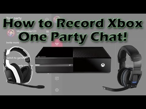 How To Record Xbox One Party Chat!