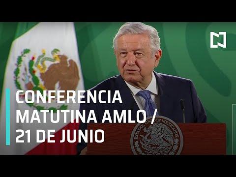 AMLO Conferencia Hoy / 21 de Junio 2021