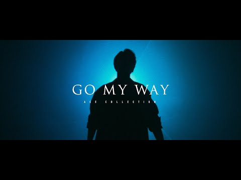 ACE COLLECTION - GO MY WAY【OFFICIAL MUSIC VIDEO】