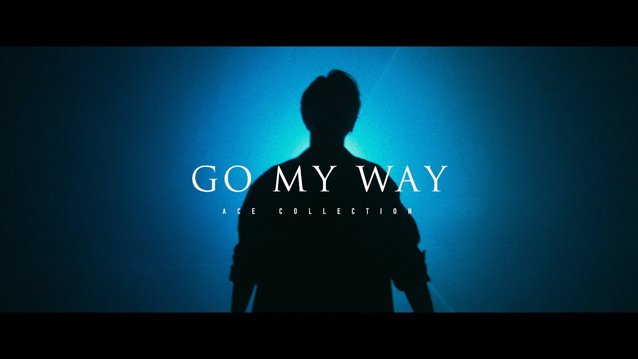 GO MY WAY - OFFICIAL MUSIC VIDEO -