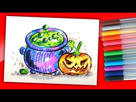Котелок Ведьмы на Хэллоуин рисуем фломастерами / Рисунки на Хэллоуин