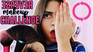 DOING MY MAKEUP IN REVERSE! OMG!