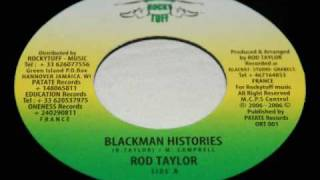 Blackman Histories - Rod Taylor + Blackman Dub