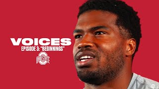 Ohio State Football: Voices | Episode 3: Beginnings
