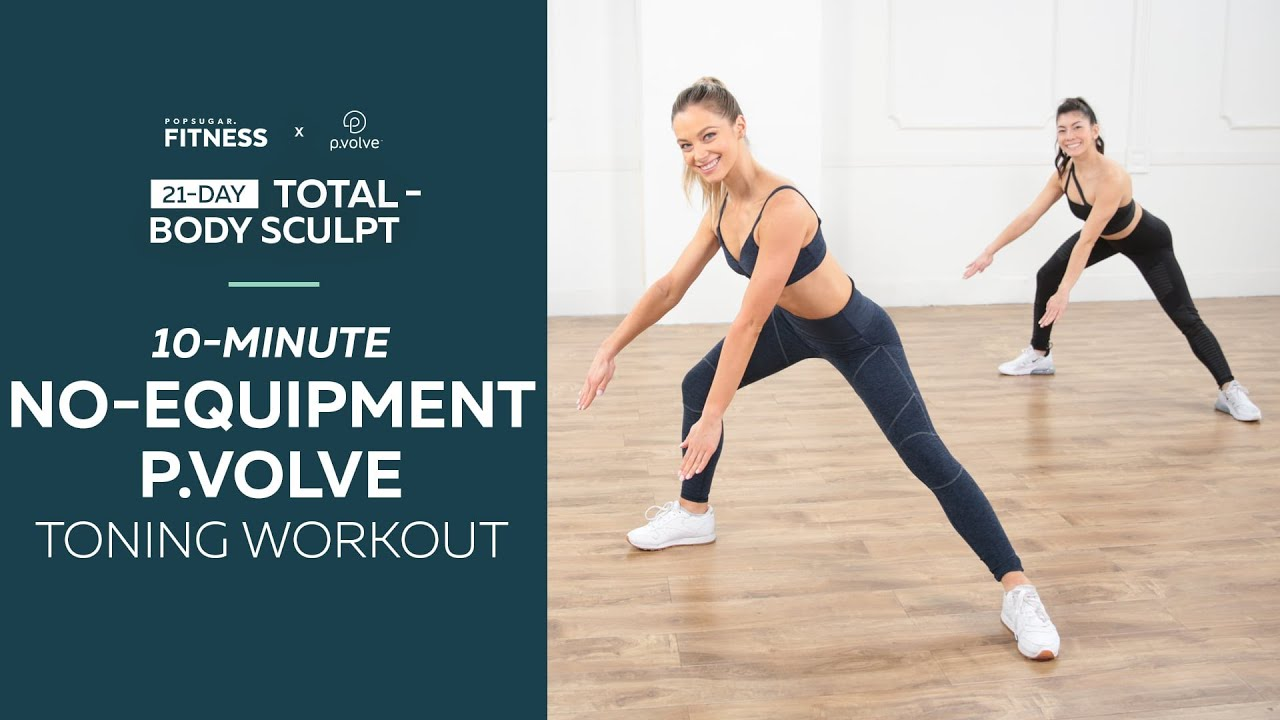 Download 10-Minute No-Equipment P.volve Toning Workout