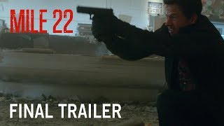 Mile 22 | Final Trailer | In Theaters Friday