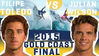Filipe Toledo vs Julian Wilson, 2015 Quiksilver Pro Gold Coast FINAL - FULL HEAT REPLAY