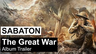 SABATON - The Great War (Album Trailer)
