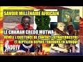 SAVOIR MILLÉNAIRE AFRICAIN  CREDO MUTWA RÉVÈLE L'EXISTENCE DE CONTACT E.T EN AFRIQUE MDDTV