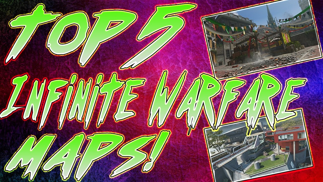 THE BEST MAPS IN INFINITE WARFARE These Are My Top 5 Maps In Call – Best Maps