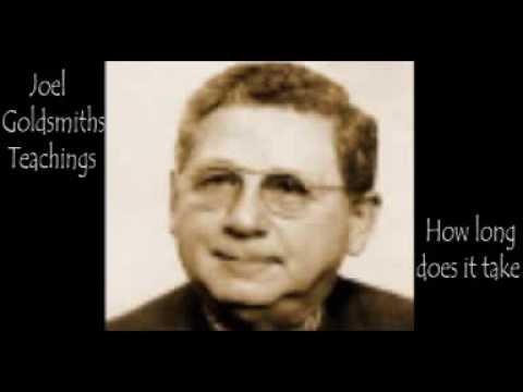 Joel Goldsmith  -  How long does it take