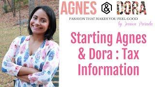 Starting Agnes & Dora: Tax Info