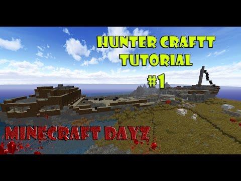 Tutorials HunterCraft   Minecraft DayZ #1  Танкер