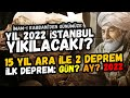 Gambar cover 2022'DE İSTANBUL'DA NE OLACAK? İmam-ı Rabbani İstanbul kehaneti