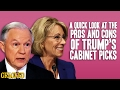 A Quick Look At The Pros And Cons Of Trump's Cabinet Picks