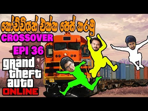 Train Ses fun | Gta V Online Crossover | Part 36 | GTX 1070