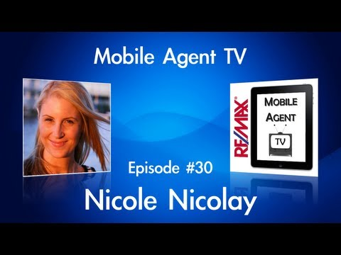 Episode #30: Mobile Agent TV ~ Nicole Nicolay