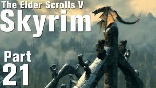Skyrim Walkthrough Part 21 - A Blade in the Dark [Commentary / HD]