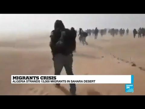Migrants crisis: Algeria strands 13,000 migrants in Sahara desert