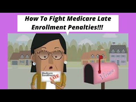 how-to-fight-medicare-late-enrollment-penalties!!!