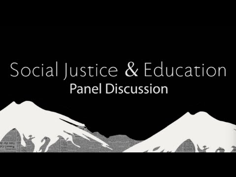 Social Justice and Education Panel