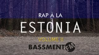 Rap à la Estonia II - Bassment FM