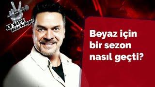 Beyaz için bir sezon nasıl geçti 33 Bölüm O Ses Türkiye 2018