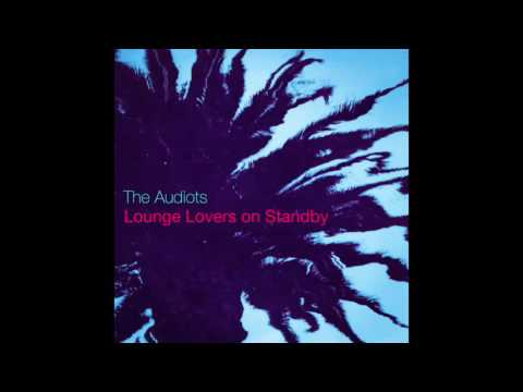 The Audiots - Calling You All Night