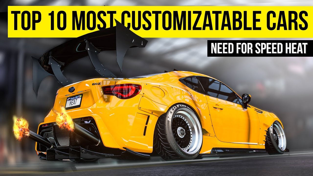 Top 10 Most Customizable Car In Need For Speed Heat Youtube