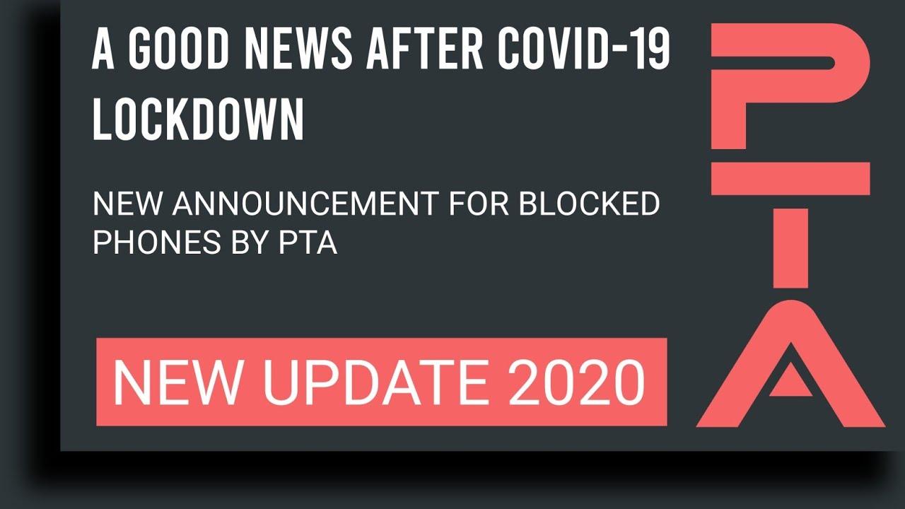 Pta Mobile Registration News | PTA Update for Blocked Mobile Phones after COVID19 Lockdown by LEWM