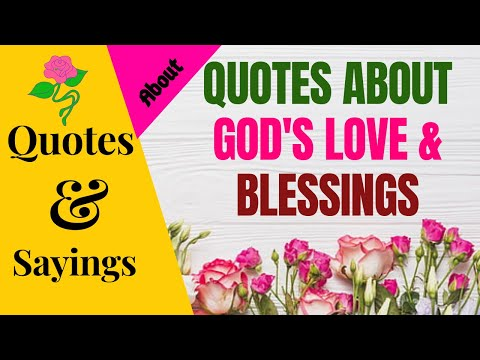 QUOTES ABOUT GOD'S LOVE & BLESSINGS   SparklingDub.Quotes 06