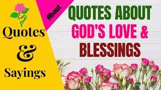 QUOTES ABOUT GOD'S LOVE & BLEŠSINGS | SparklingDub.Quotes 06