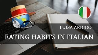 Learn Italian - Eating Habits in Italy