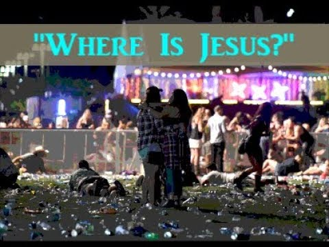 "Mass Shootings, Deadly Disasters: ""Where Is Jesus?"""