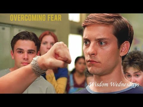 Wisdom Wednesday: Overcoming Fear